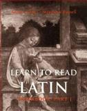 Learn to Read Latin, Keller, Andrew and Russell, Stephanie, 0300120966