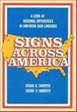 Signs Across America, Shroyer, Edgar H. and Shroyer, Susan P., 0913580961