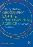 Study Skills for Geography, Earth and Environmental Science Students, Kneale, Pauline, 1444120964