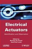 Electrical Actuators : Applications and Performance, Fornel, Bernard de and Louis, Jean-Paul, 1848210965