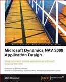 Microsoft Dynamics Nav 2009 Application Design 9781849680967