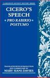 Cicero's Speech : Pro Rabirio Postumo, Cicero, Marcus Tullius and Siani-Davies, Mary, 0199240965