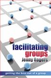Facilitating Groups, Rogers, Jenny, 0335240968