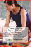 Direccion de Instituciones Educativas, Luis Montemayor Garza, 1490410961