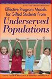 Effective Program Models for Gifted Students from Underserved Populations, Adams, Cheryll M. and Chandler, Kimberley L., 1618210963