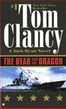 The Bear and the Dragon, Tom Clancy, 0425180964