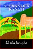 Alexander Ranch, Marla Josephs, 0615950965