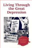 Living Through the Great Depression 9780737720969