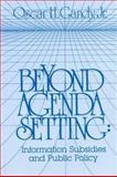 Beyond Agenda Setting, Oscar H. Gandy, 0893910961
