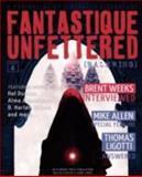 Fantastique Unfettered #4 : Ralewing, Hal Duncan, Mike Allen, 0983170967
