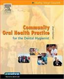Community Oral Health Practice for the Dental Hygienist, Geurink, Kathy Voigt, 1416000968