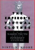 The Emperor's Virtual Clothes, Dinty W. Moore, 1565120965