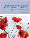 Foundations for Clinical Mental Health Counseling : An Introduction to the Profession, Gerig, Mark S., 0132930978