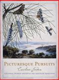 Picturesque Pursuits : Colonial Women Artists and the Amateur Tradition, Jordan, Caroline, 0522850979