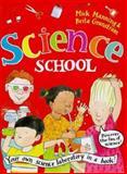 Science School, Mick Manning and Brita Granström, 0753450976