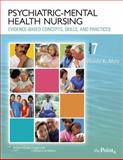 Psychiatric-Mental Health Nursing : Evidence-Based Concepts, Skills, and Practices, Mohr, Wanda K., 0781790972