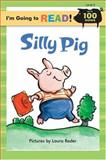 Silly Pig, Margot Linn, 1402720971