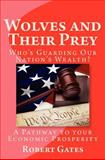 Wolves and Their Prey, Robert Gates, 1466320974