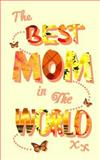 The Best Mom in the World, smART smART bookx, 1495270971