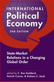 International Political Economy : State-Market Relations in a Changing Global Order, Goddard C. Roe (EDT)/ Cronin Patrick (ED, 1588260976