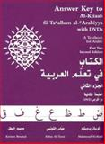 Answer Key to Al-Kitaab Fii Ta Callum Al-Carabiyya with Dvds : A Textbook for Arabic, Brustad, Kristen and Al-Tonsi, Abbas, 1589010973