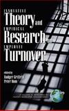 Innovative Theory and Empirical Research on Employee Turnover, Griffeth, Rodger W. and Hom, Peter W., 1593110979