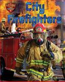 City Firefighters, Meish Goldish, 1627240977