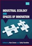 Industrial Ecology and Spaces of Innovation, Green, Ken, 1845420977