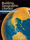 Building Geographic Literacy : An Interactive Approach, Stansfield, Charles A., Jr. and Stansfield, Charles A., 0132300974