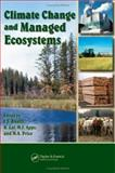 Climate Change and Managed Ecosystems, Bhatti, J. S. and Lal, R, 0849330971