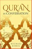 Qur'an in Conversation, Birkel, Michael Lawrence, 1481300970