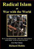 Radical Islam at War with the World, Richard Hobbs, 1492980978