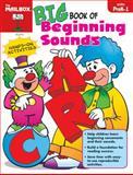 Big Book of Beginning Sounds, The Mailbox Books Staff, 1562340972