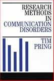 Research Methods in Communication Disorders, Pring, Tim, 1861560974