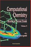 Computational Chemistry : Reviews of Current Trends, , 9812560971