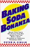 Baking Soda Bonanza, Peter A. Ciullo, 0060950978