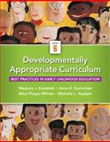 Developmentally Appropriate Curriculum : Best Practices in Early Childhood Education, Kostelnik, Marjorie J. and Soderman, Anne K., 0133830977