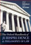 The Oxford Handbook of Jurisprudence and Philosophy of Law, , 019927097X
