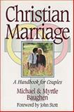Christian Marriage, Michael Baughen and Myrtle Baughen, 0801010977