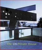 The Un-Private House, Riley, Terence, 0870700979