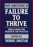 New Directions in Failure to Thrive : Implications for Research and Practice, , 1468450972