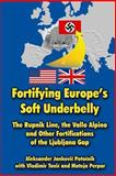 Fortifying Europe's Soft Underbelly, Aleksander Potocnik and Vladimir Tonic, 1475140975