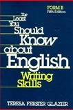 The Least You Should Know about English Writing Skills : Form B, Glazier, Teresa Ferster, 0030790972