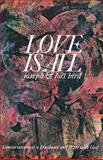 Love Is All, Joseph Bird and Lois Bird, 0385520972