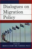 Dialogues on Migration Policy, Giugni, Marco and Passy, Florence, 0739110977