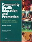 Managed Care : Community Health Education and Promotion: A Guide to Program Design and Evaluation, Wurzbach, Mary Ellen, 0834220970
