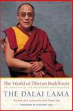 The World of Tibetan Buddhism, His Holiness the Dalai Lama, 0861710975