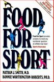 Food for Sport, Smith, Nathan J. and Worthington-Roberts, Bonnie S., 0915950979