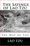 The Sayings of Lao Tzu, Lao Tzu, 1492270970