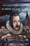 Arte Nuevo de Hacer Comedias and el Mejor Alcalde, el Rey, Lope De Vega, 1589770978